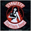 Fuzztones Illegitimate Spawns